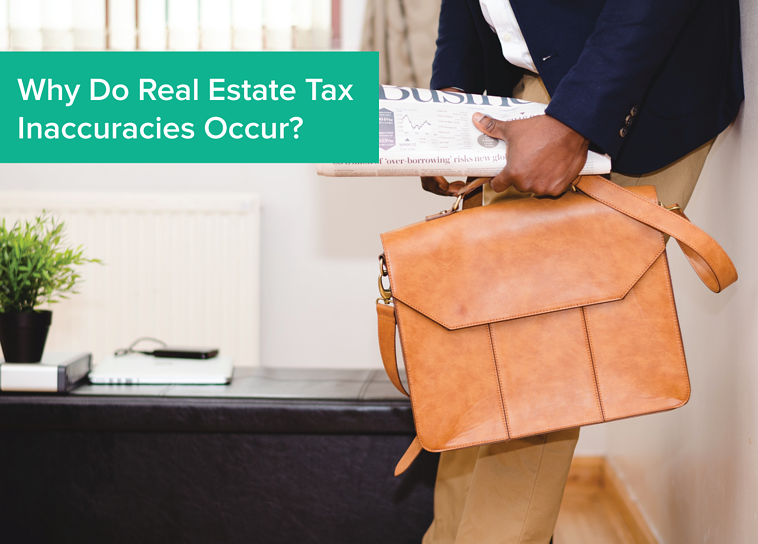 Why do real estate tax inaccuracies occur