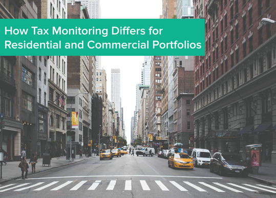 How Tax Monitoring Differs for Residential and Commercial Portfolios