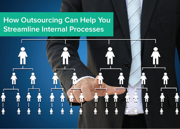 How_Outsourcing_Can_Help_You_Streamline_Internal_Processes.png