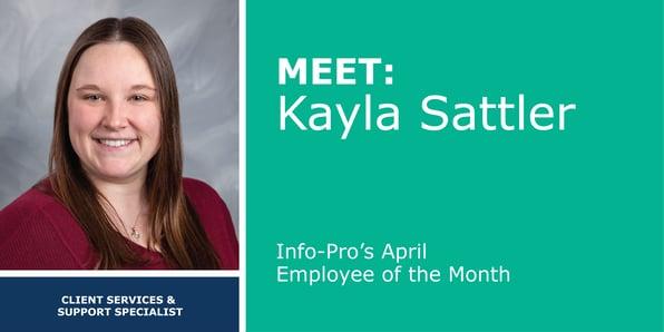 April Featured Info-Pro Employee: Kayla Sattler