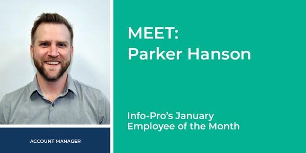 January Featured Info-Pro Employee: Parker Hanson