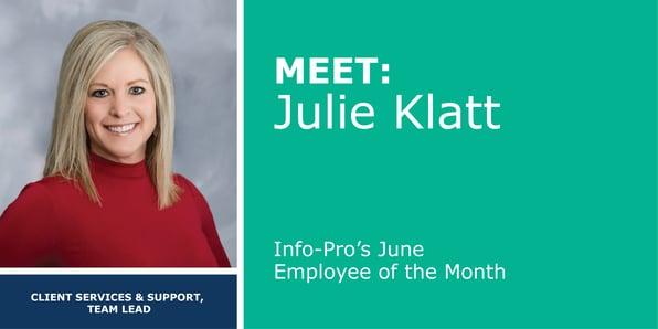 June Featured Info-Pro Employee: Julie Klatt