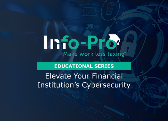Cybersecurity for financial institutions