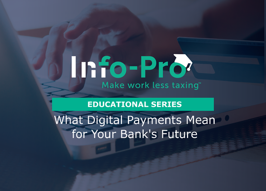 Digital payments and your bank's future