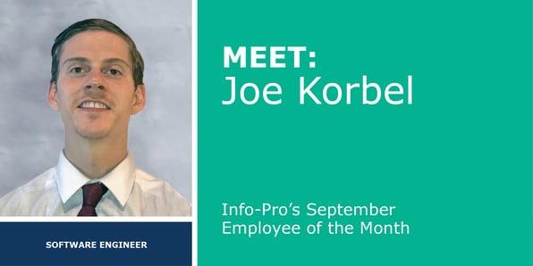September Featured Info-Pro Employee: Joe Korbel