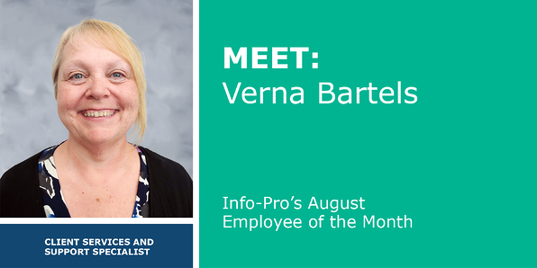 August Featured Info-Pro Employee: Verna Bartels