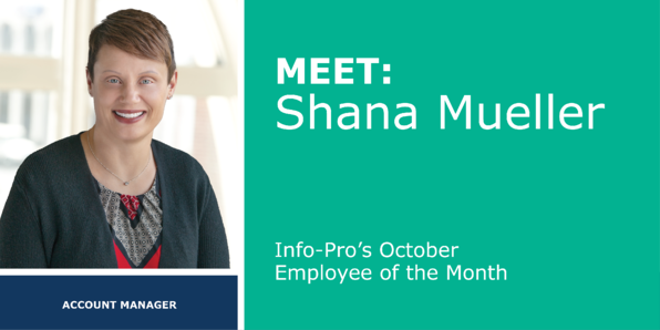 October Featured Info-Pro Employee: Shana Mueller