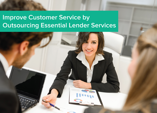 Improve_customer_service_by_outsourcing_essential_lender_services.png