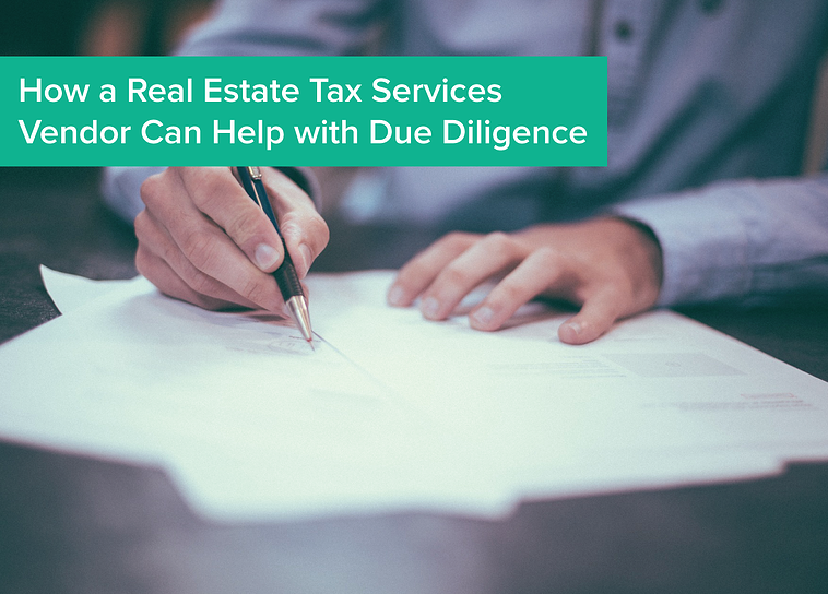 How a Real Estate Tax Services Vendor Can Help with Due Diligence