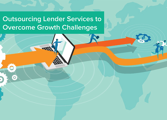 Outsourcing_Lender_Services_to_Overcome_Growth_Challenges.png