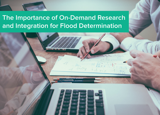 The Importance of On-Demand Research and Integration for Flood Determination.png