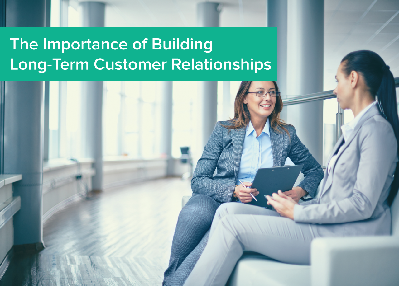 The_importance_of_building_long_term_customer_relationships.png