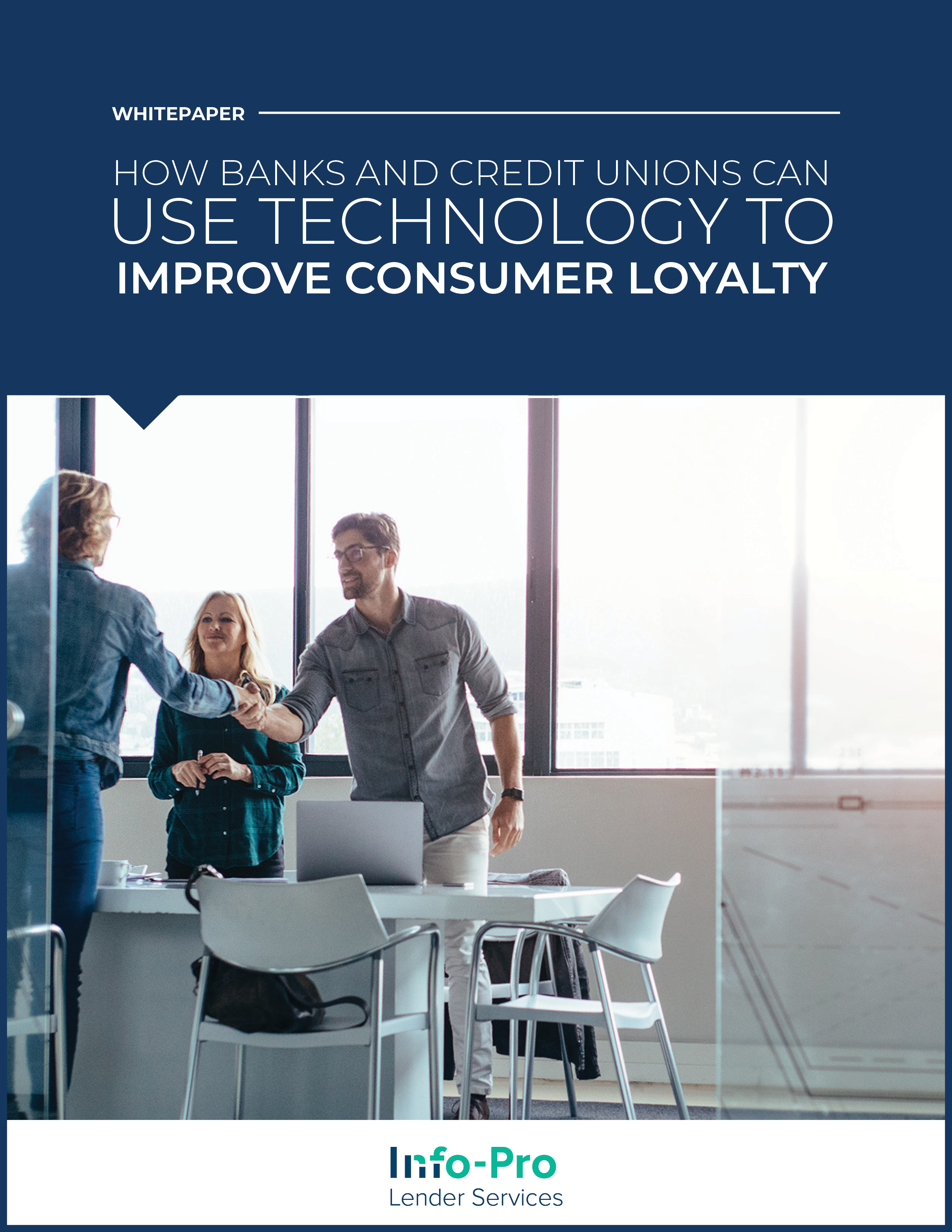 How banks and credit unions can use technology to improve consumer loyalty