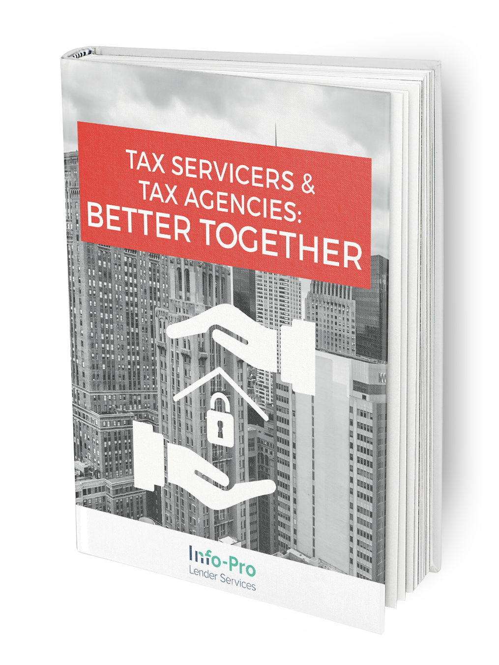 Tax Servicers and Tax Agencies: Better Together