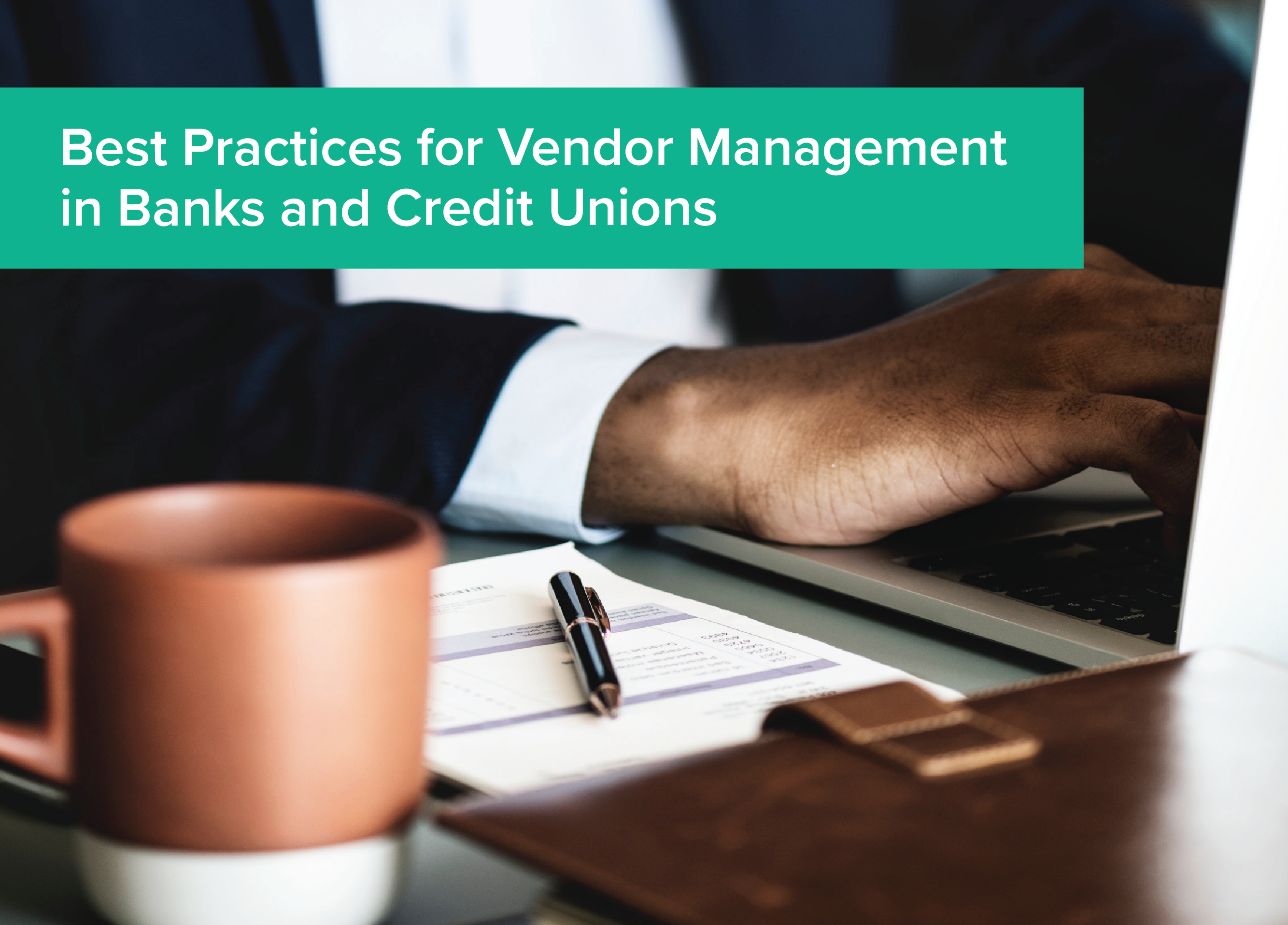 Best Practices for Vendor Management in Banks and Credit Unions