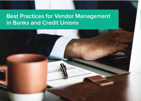 Best Practices for Vendor Management and Credit Unions