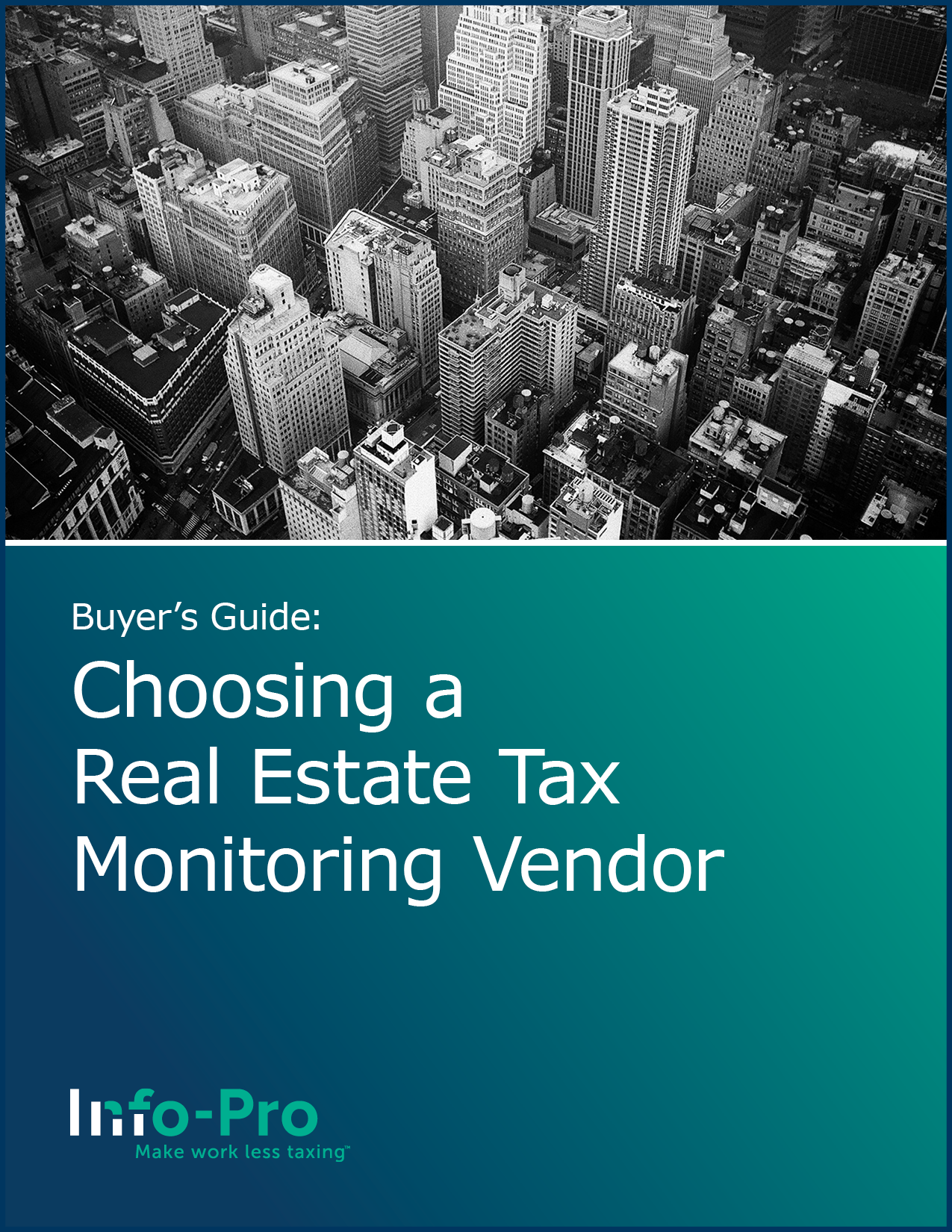 Buyers guide: Choosing a real estate tax monitoring vendor