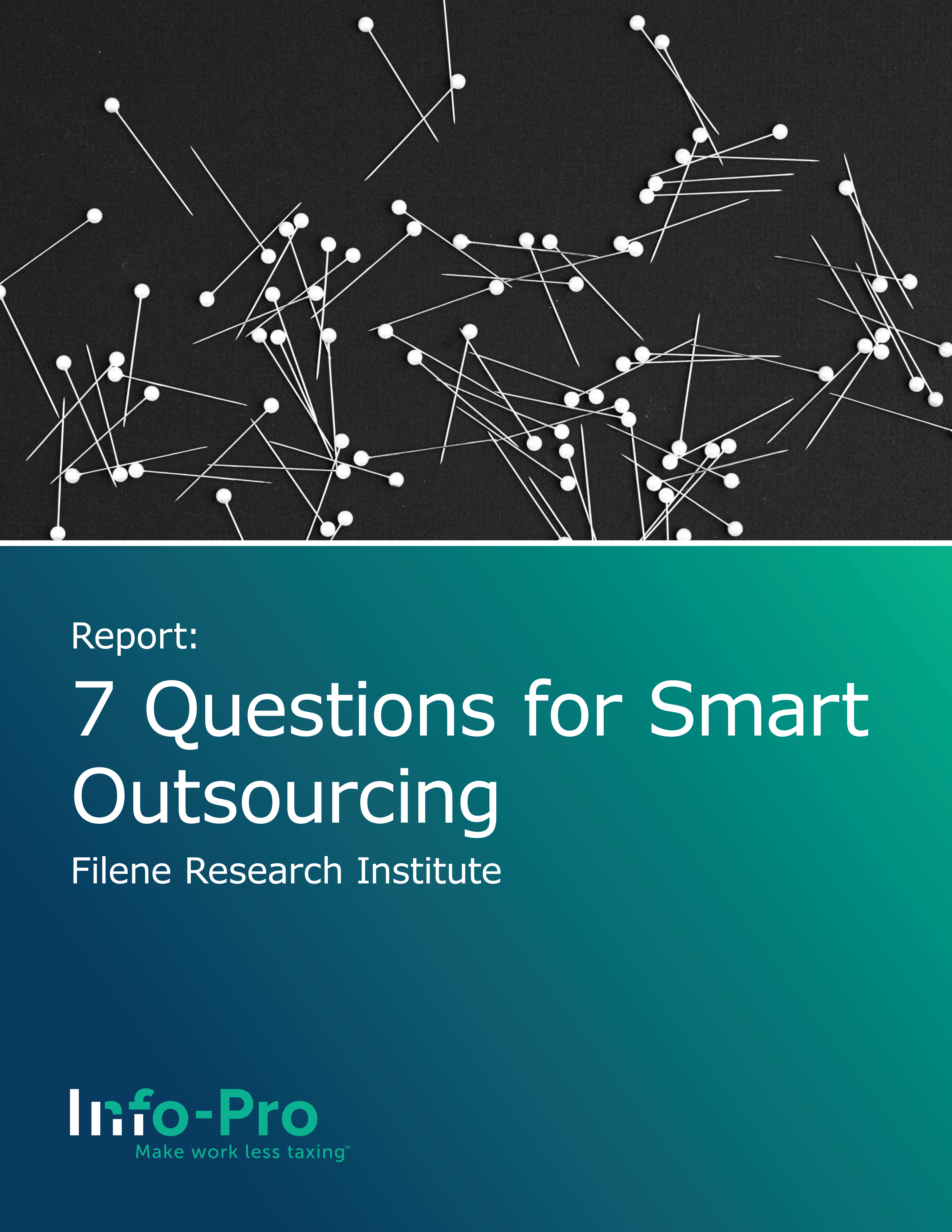 7 Questions for Smart Outsourcing