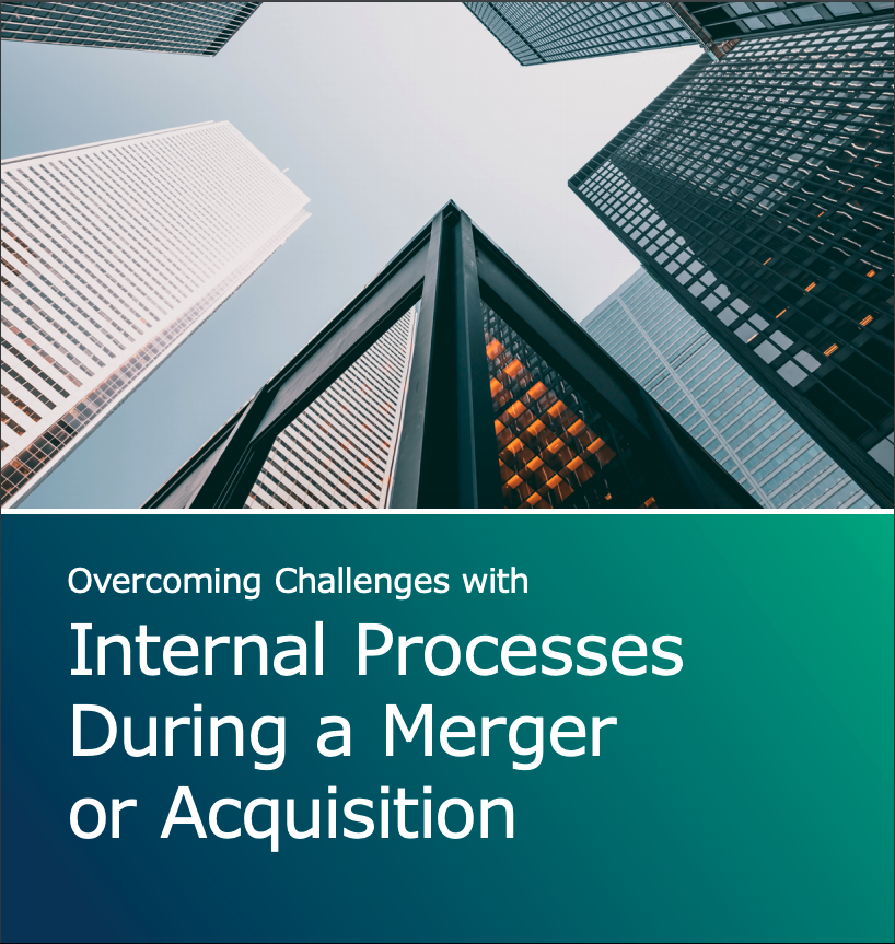 Internal Processes During a Merger or Acquisition